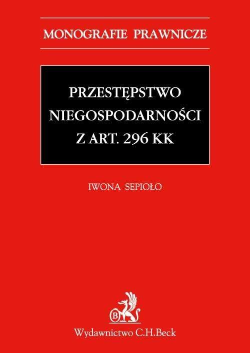 Przestępstwo niegospodarności z art. 296 KK - Ebook (Książka PDF) do pobrania w formacie PDF
