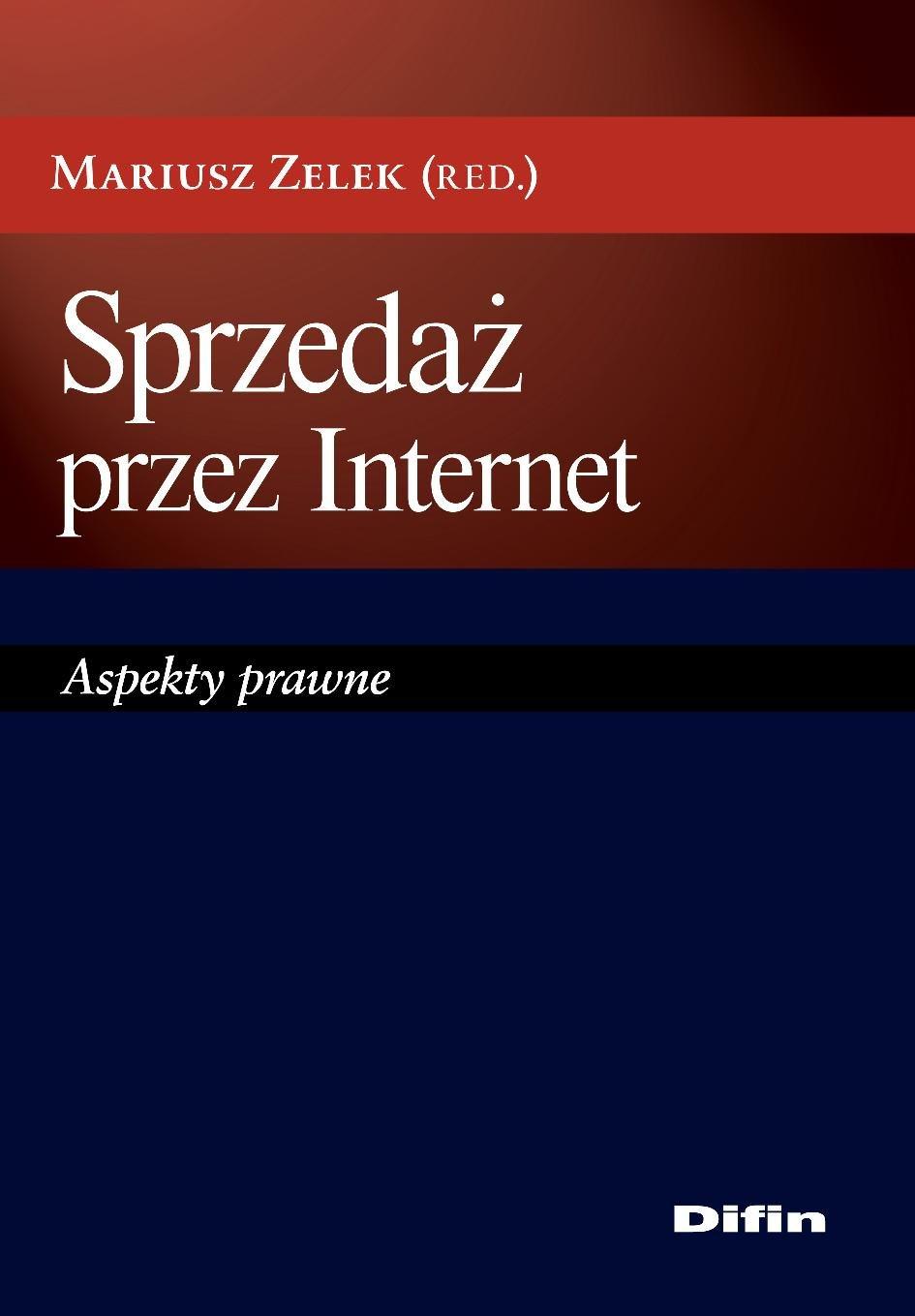 Sprzedaż przez Internet. Aspekty prawne - Ebook (Książka PDF) do pobrania w formacie PDF