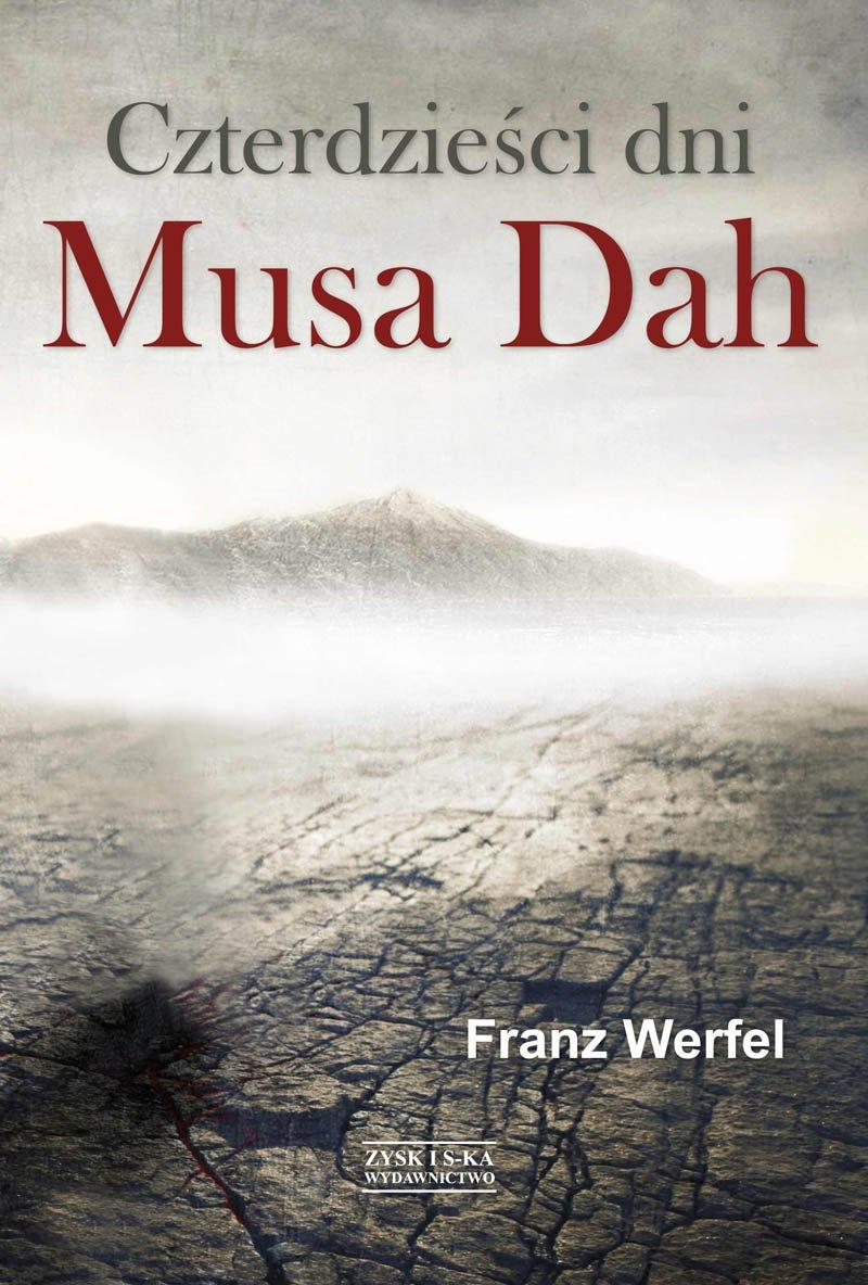 Czterdzieści dni Musa Dah - Ebook (Książka na Kindle) do pobrania w formacie MOBI