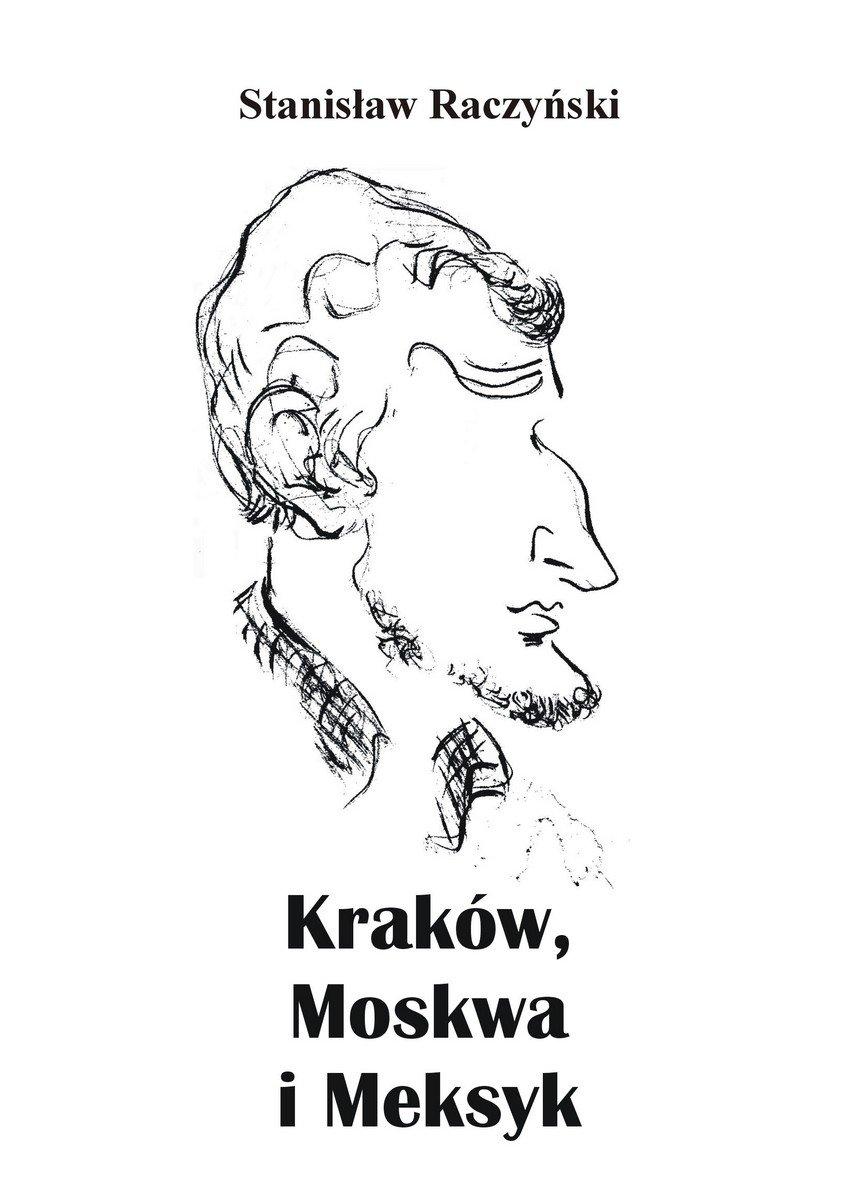 Kraków, Moskwa i Meksyk - Ebook (Książka EPUB) do pobrania w formacie EPUB