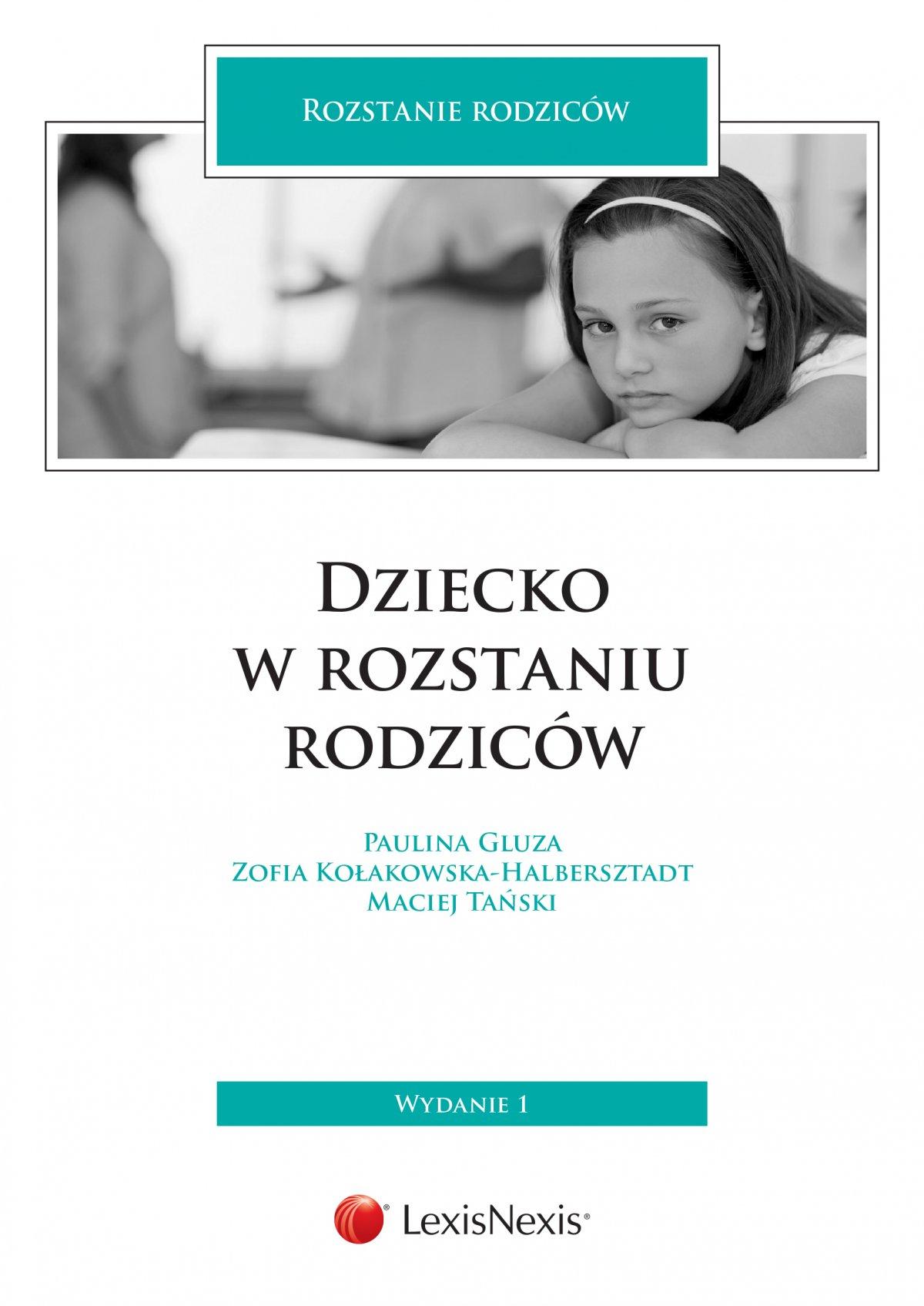 Dziecko w rozstaniu rodziców. Wydanie 1 - Ebook (Książka EPUB) do pobrania w formacie EPUB