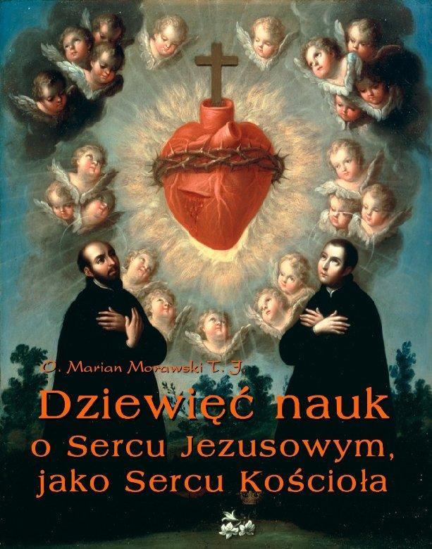 Dziewięć nauk o Sercu Jezusowym, jako Sercu Kościoła - Ebook (Książka EPUB) do pobrania w formacie EPUB