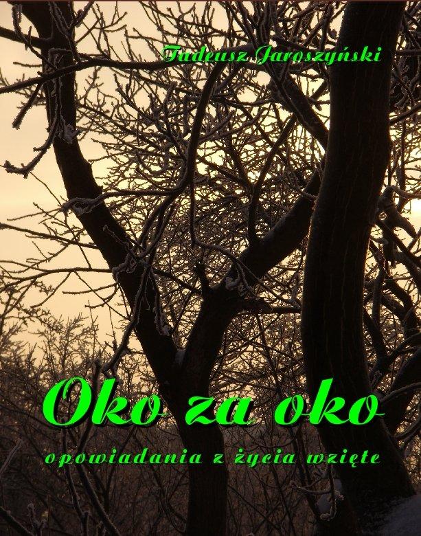 Oko za oko. Opowiadania z życia wzięte - Ebook (Książka EPUB) do pobrania w formacie EPUB
