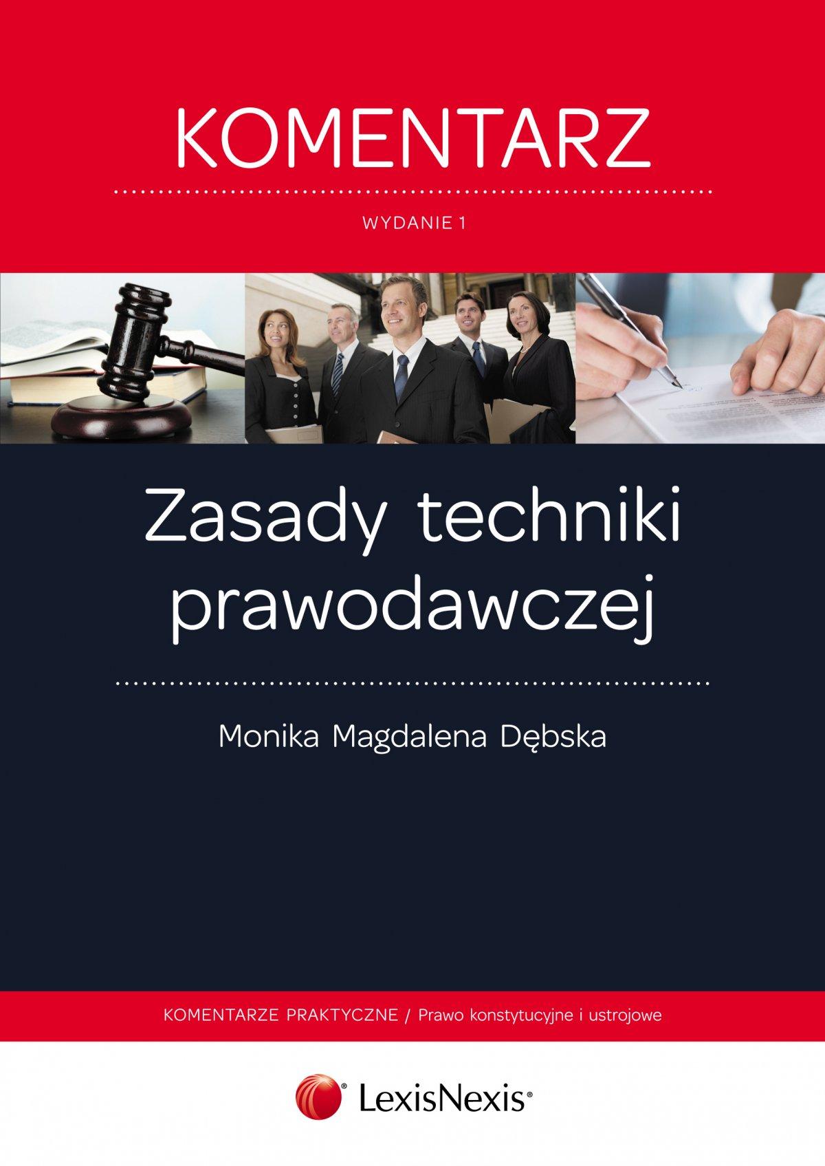 Zasady techniki prawodawczej. Komentarz. Wydanie 1 - Ebook (Książka EPUB) do pobrania w formacie EPUB