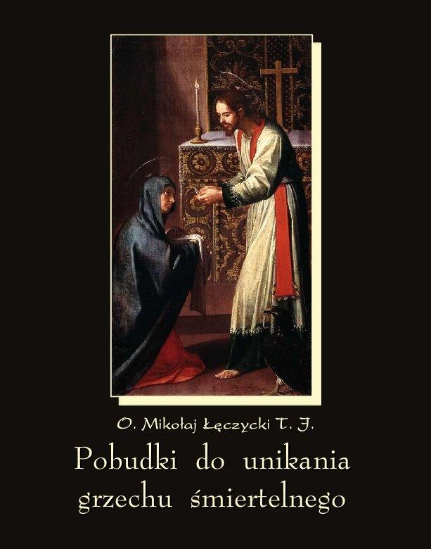 Pobudki do unikania grzechu śmiertelnego i kilka innych rozważań pobożnych - Ebook (Książka EPUB) do pobrania w formacie EPUB