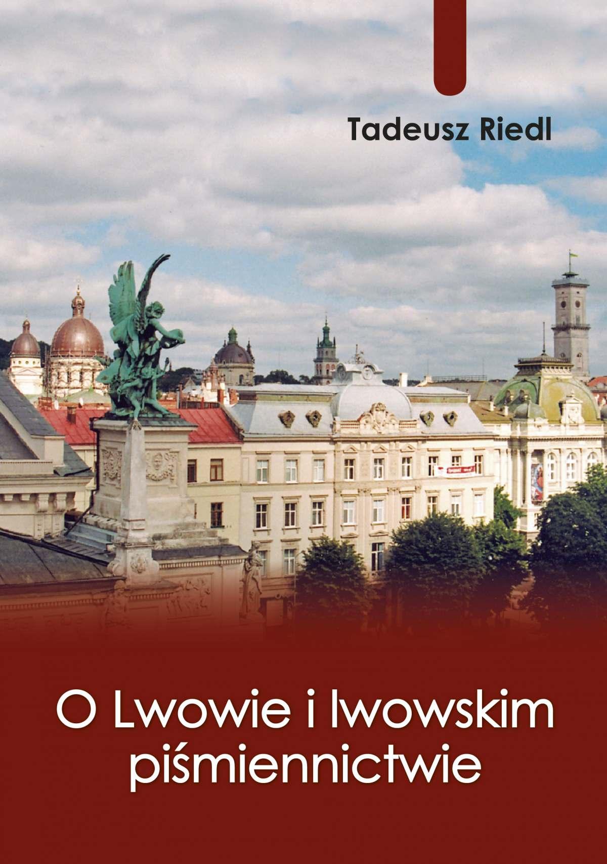 O Lwowie i lwowskim piśmiennictwie - Ebook (Książka EPUB) do pobrania w formacie EPUB