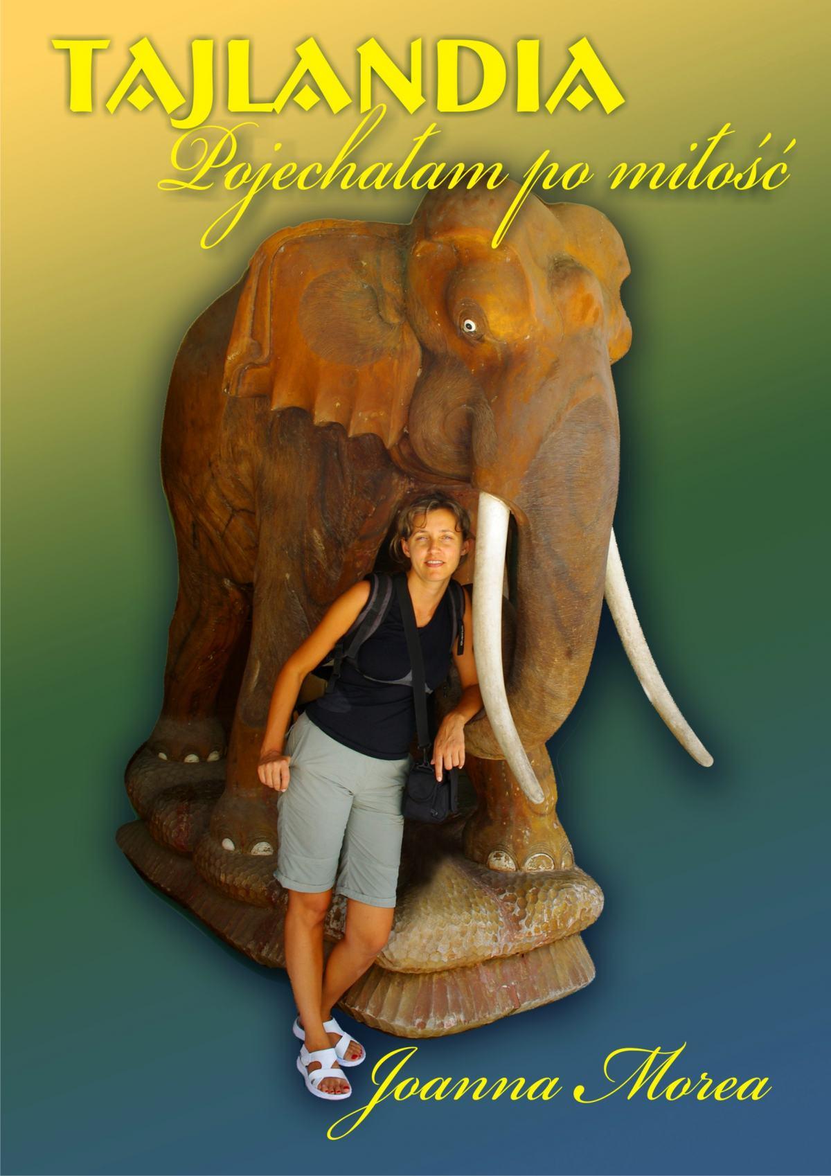 Tajlandia. Pojechałam po miłość - Ebook (Książka na Kindle) do pobrania w formacie MOBI