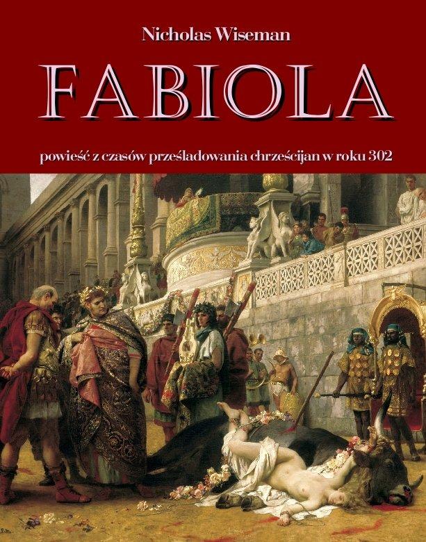 Fabiola. Powieść z czasów prześladowania chrześcijan w roku 302 - Ebook (Książka na Kindle) do pobrania w formacie MOBI