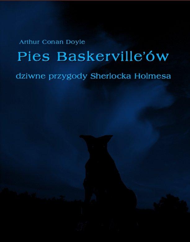 Pies Baskerville'ów. Dziwne przygody Sherlocka Holmesa - Ebook (Książka EPUB) do pobrania w formacie EPUB