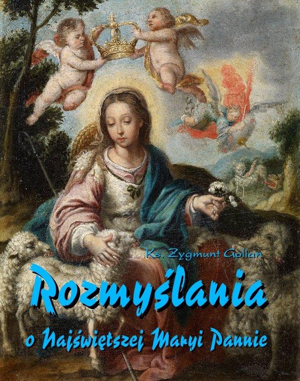 Rozmyślania o Najświętszej Maryi Pannie na każdy dzień maja - Ebook (Książka na Kindle) do pobrania w formacie MOBI