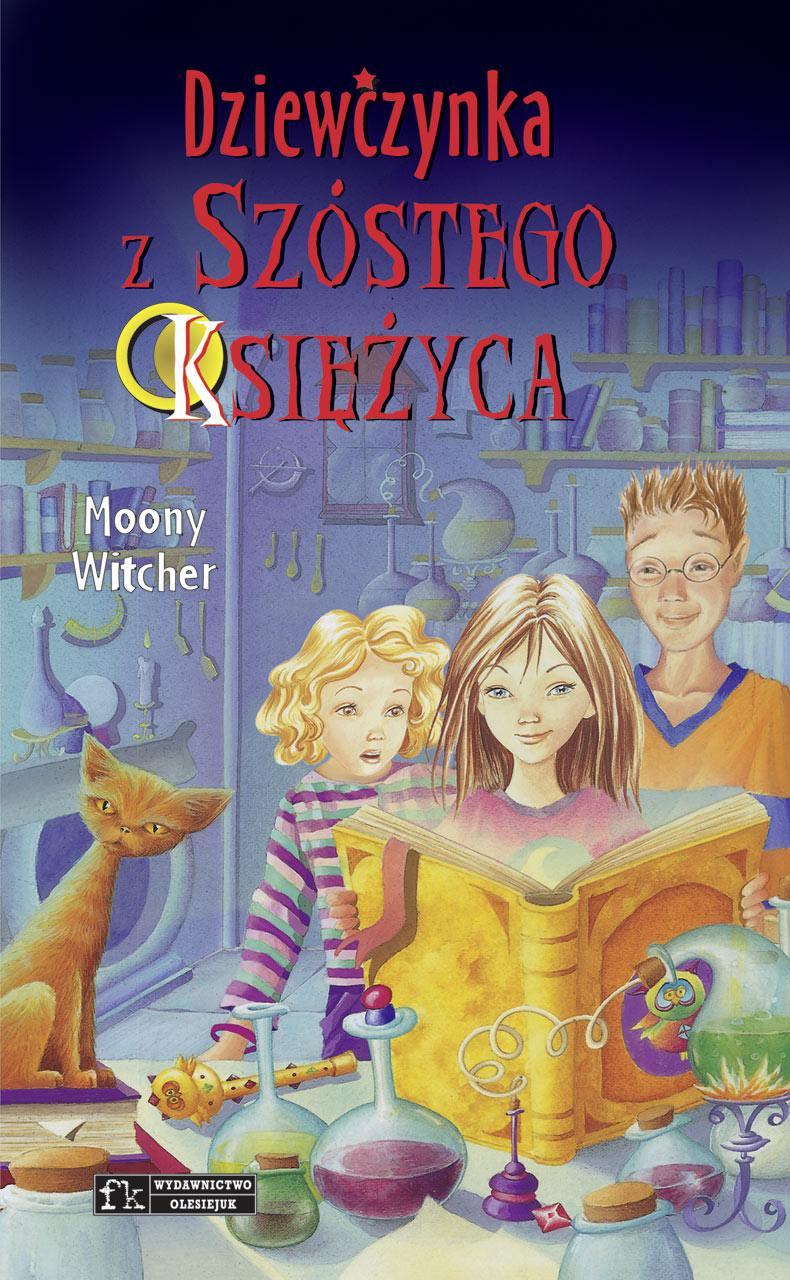 Dziewczynka z Szóstego Księżyca. Tom 1 - Ebook (Książka na Kindle) do pobrania w formacie MOBI