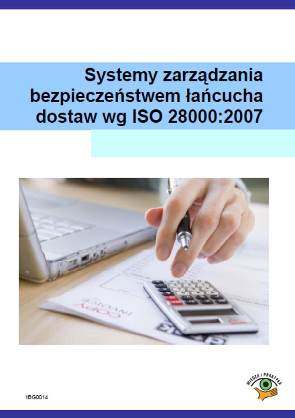 Systemy zarządzania bezpieczeństwem łańcucha dostaw wg ISO 28000:2007 - Ebook (Książka PDF) do pobrania w formacie PDF