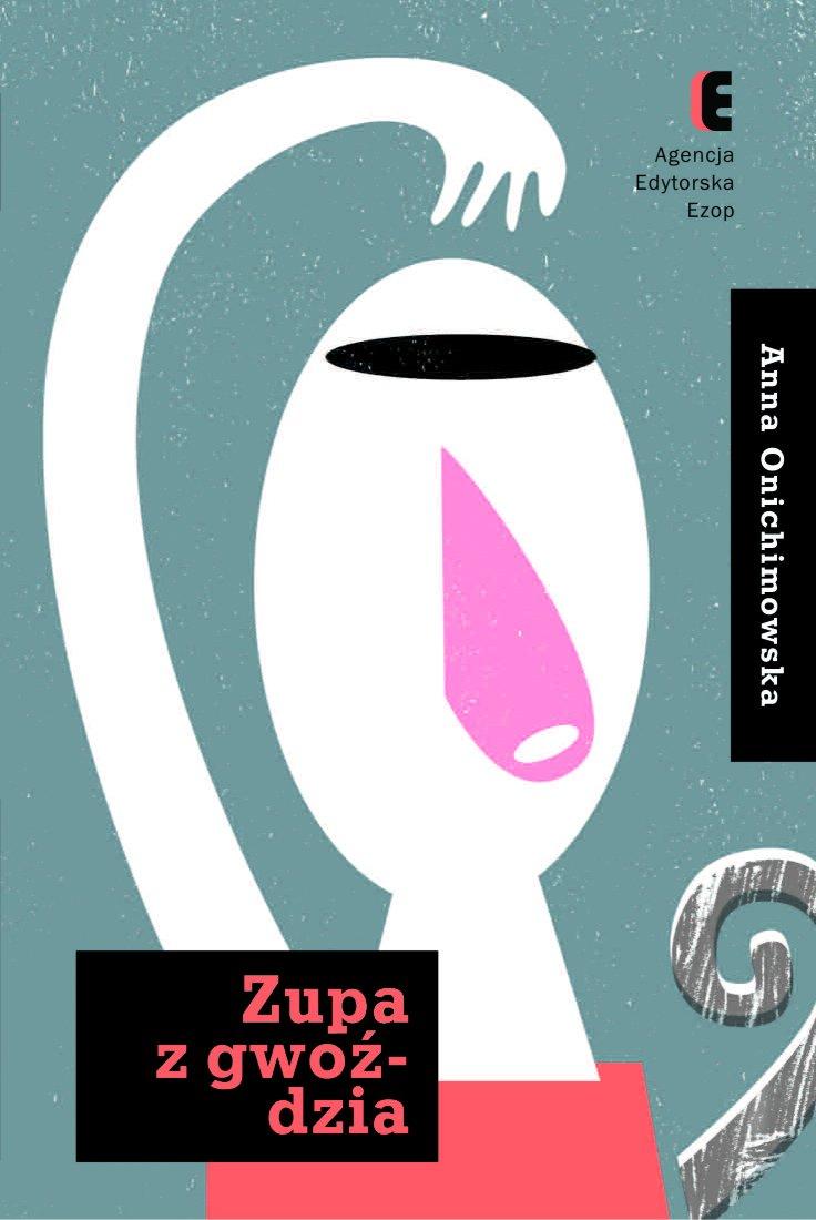 Zupa z gwoździa - Ebook (Książka na Kindle) do pobrania w formacie MOBI