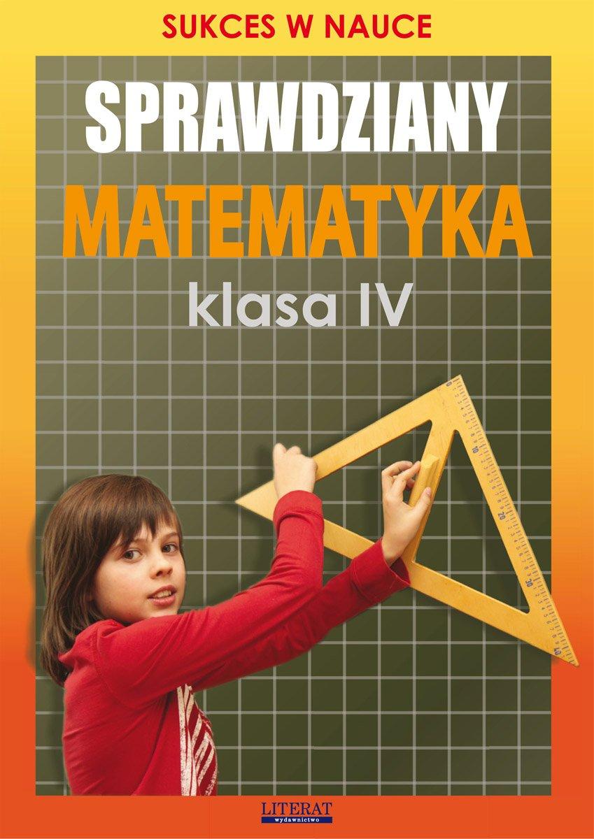 Sprawdziany. Matematyka. Klasa IV. Sukces w nauce - Ebook (Książka PDF) do pobrania w formacie PDF