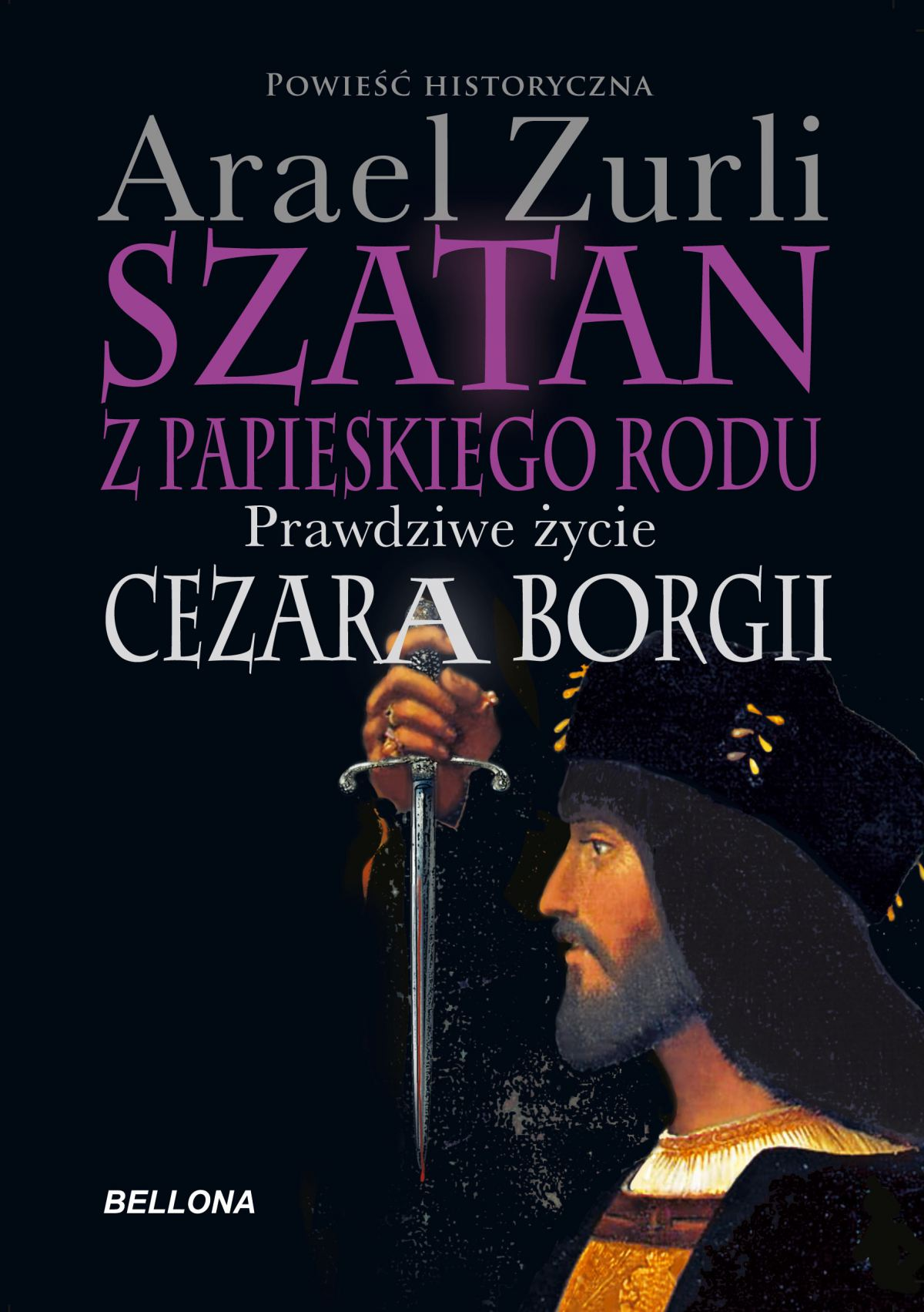 Szatan z papieskiego rodu. Prawdziwe życie Cezara Borgi - Ebook (Książka na Kindle) do pobrania w formacie MOBI