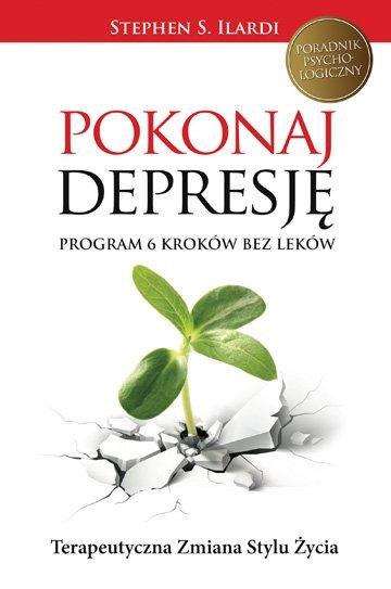 Pokonaj depresję. Program 6 kroków bez leków - Ebook (Książka na Kindle) do pobrania w formacie MOBI