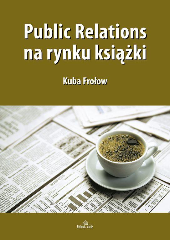 Public Relations na rynku książki - Ebook (Książka PDF) do pobrania w formacie PDF