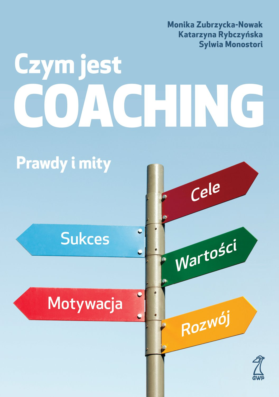 Czym (nie) jest coaching? - Ebook (Książka EPUB) do pobrania w formacie EPUB