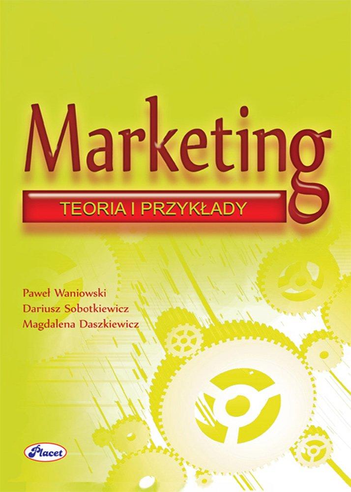 Marketing teoria przykłady - Ebook (Książka PDF) do pobrania w formacie PDF
