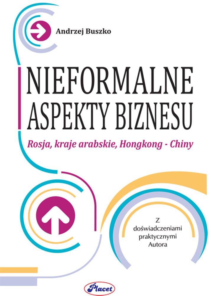 Nieformalne aspekty biznesu - Ebook (Książka PDF) do pobrania w formacie PDF