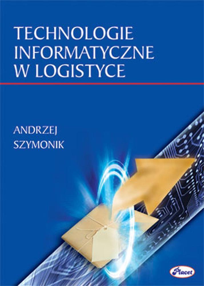Technologie informatyczne w logistyce - Ebook (Książka PDF) do pobrania w formacie PDF