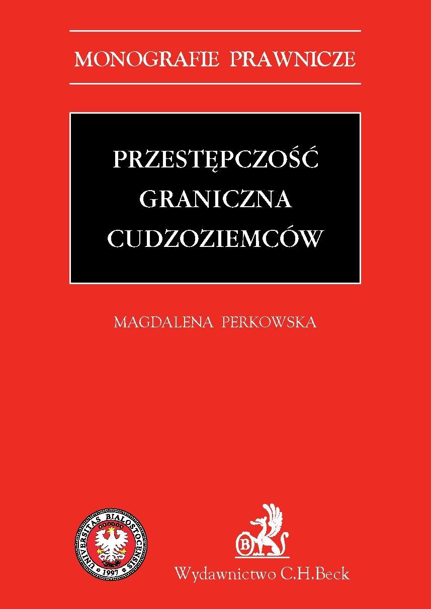 Przestępczość graniczna cudzoziemców - Ebook (Książka PDF) do pobrania w formacie PDF