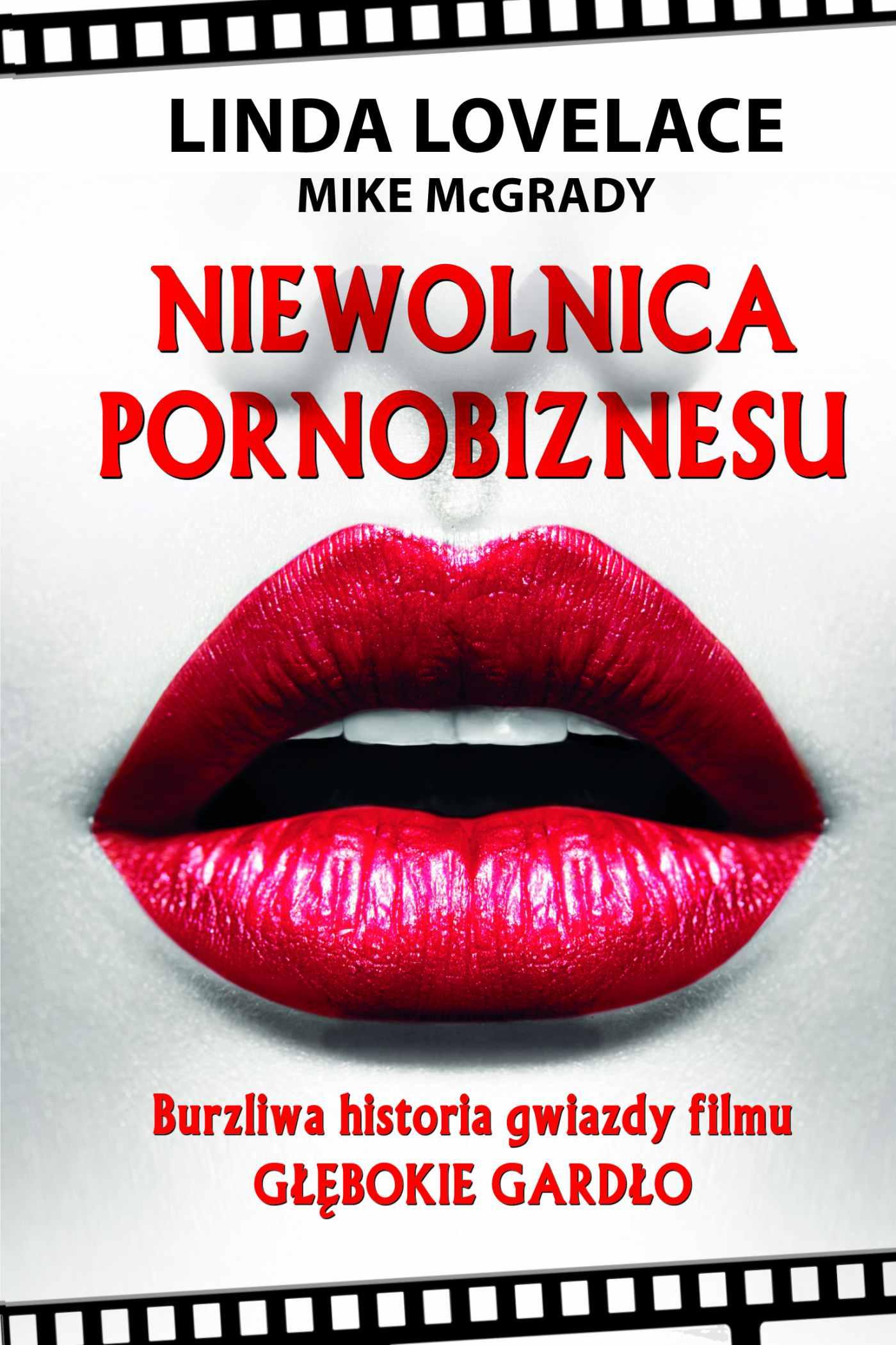 Niewolnica pornobiznesu. Burzliwa historia gwiazdy filmu Głębokie gardło - Ebook (Książka EPUB) do pobrania w formacie EPUB