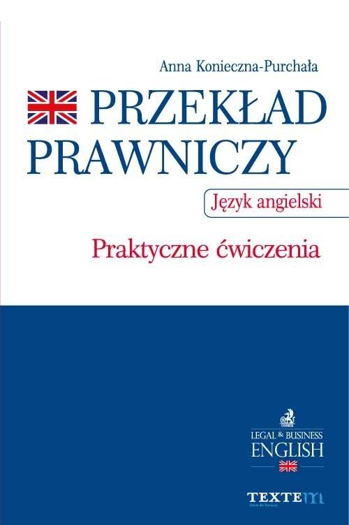 Przekład prawniczy. Praktyczne ćwiczenia. Język angielski - Ebook (Książka EPUB) do pobrania w formacie EPUB