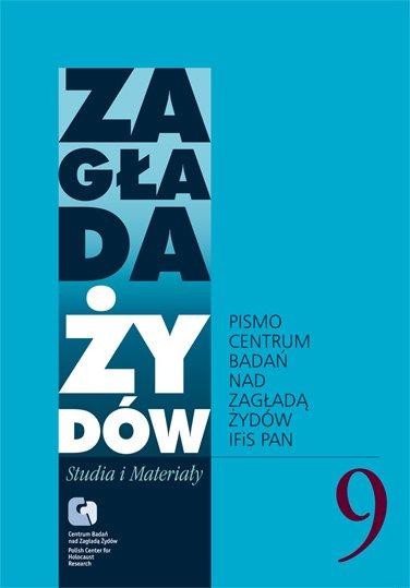 Zagłada Żydów. Studia i Materiały vol. 9 R. 2013 - Ebook (Książka na Kindle) do pobrania w formacie MOBI