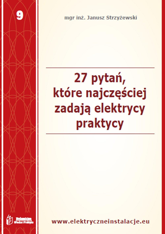27 pytań, które najczęściej zadają elektrycy praktycy - Ebook (Książka PDF) do pobrania w formacie PDF