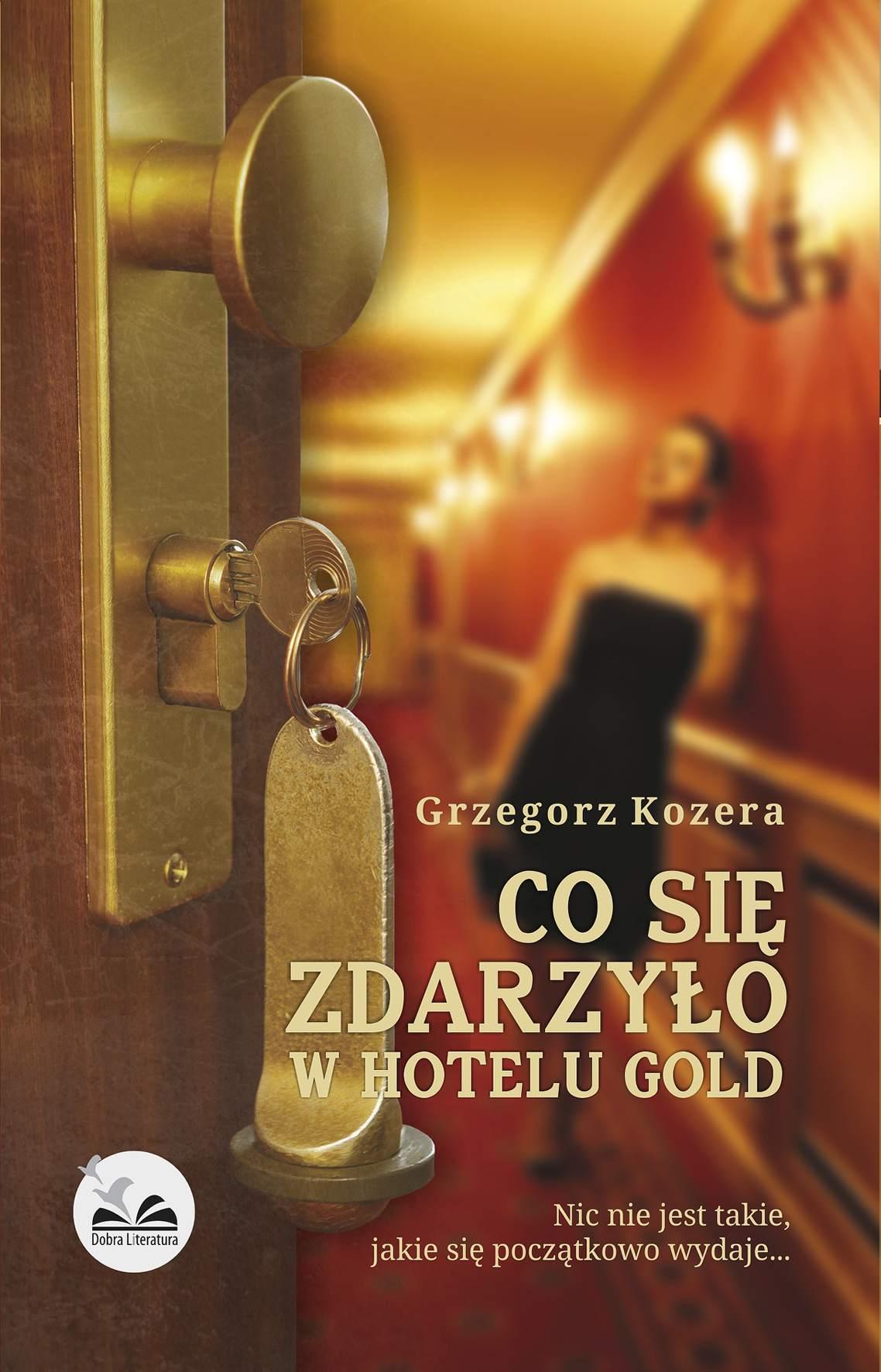 Co się zdarzyło w hotelu Gold - Ebook (Książka na Kindle) do pobrania w formacie MOBI