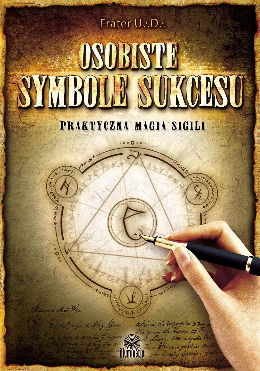 Osobiste symbole sukcesu. Praktyczna magia sigili - Ebook (Książka EPUB) do pobrania w formacie EPUB