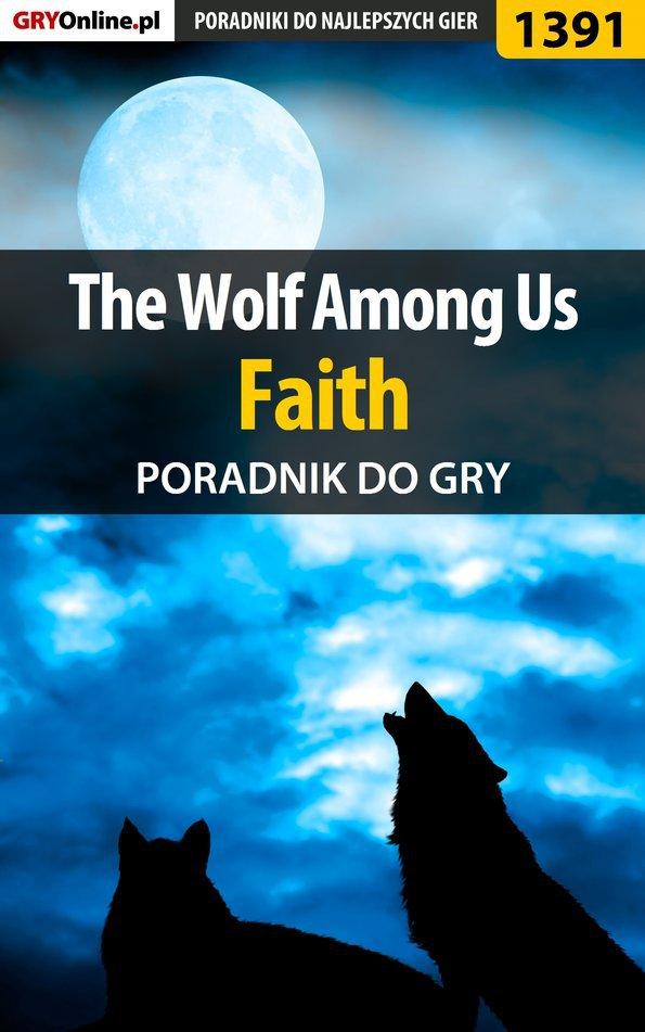 The Wolf Among Us - Faith - poradnik do gry - Ebook (Książka PDF) do pobrania w formacie PDF