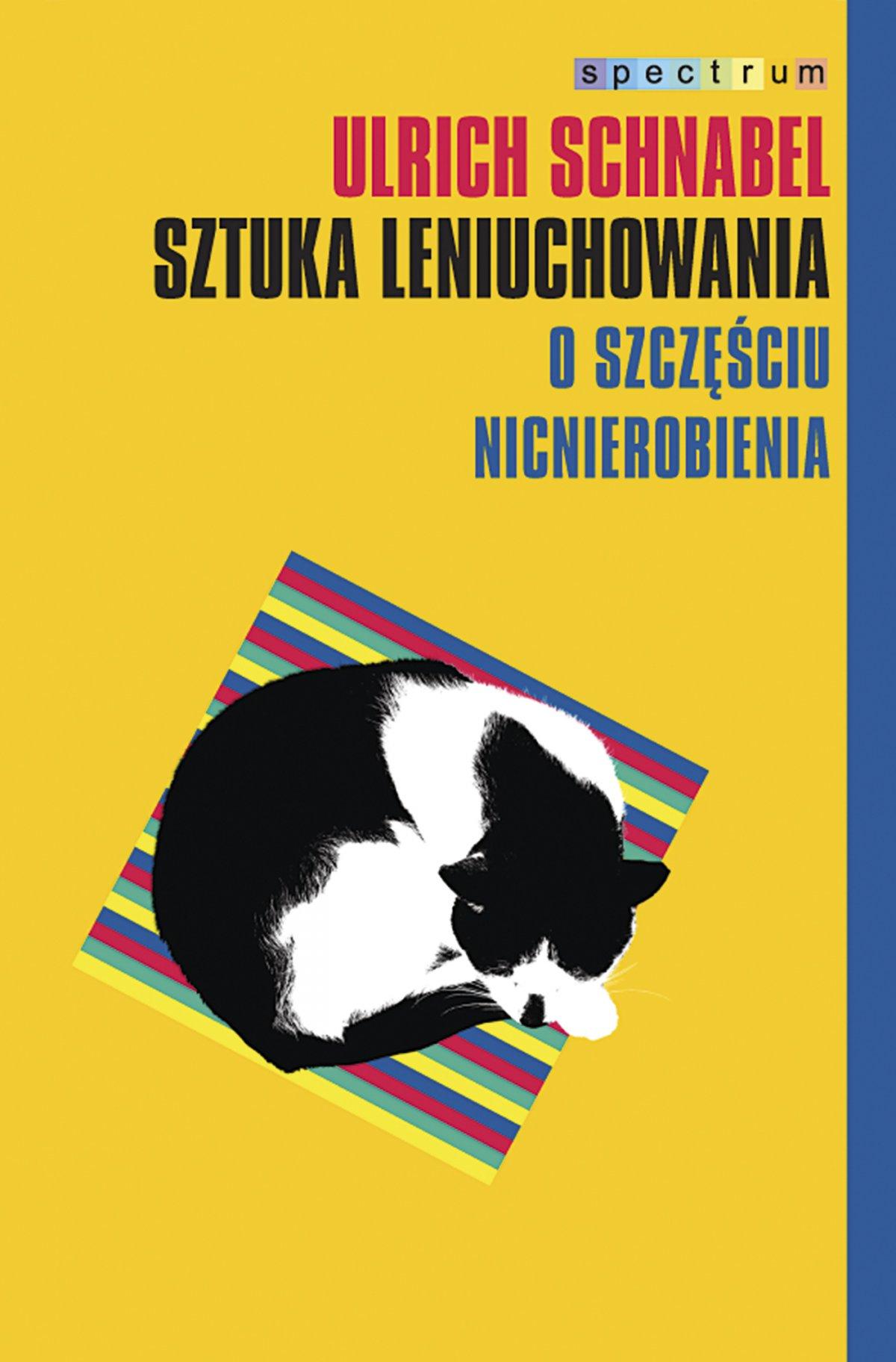 Sztuka leniuchowania. O szczęściu nicnierobienia - Ebook (Książka EPUB) do pobrania w formacie EPUB