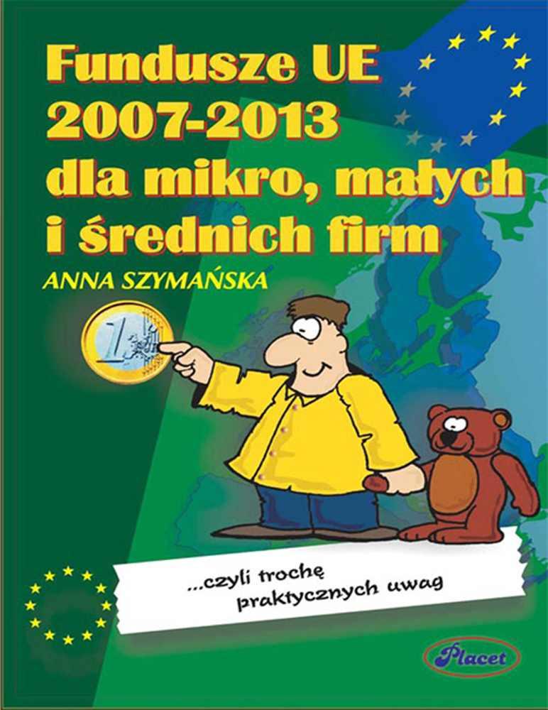 Fundusze UE 2007-2013 dla małych i średnich firm - Ebook (Książka PDF) do pobrania w formacie PDF