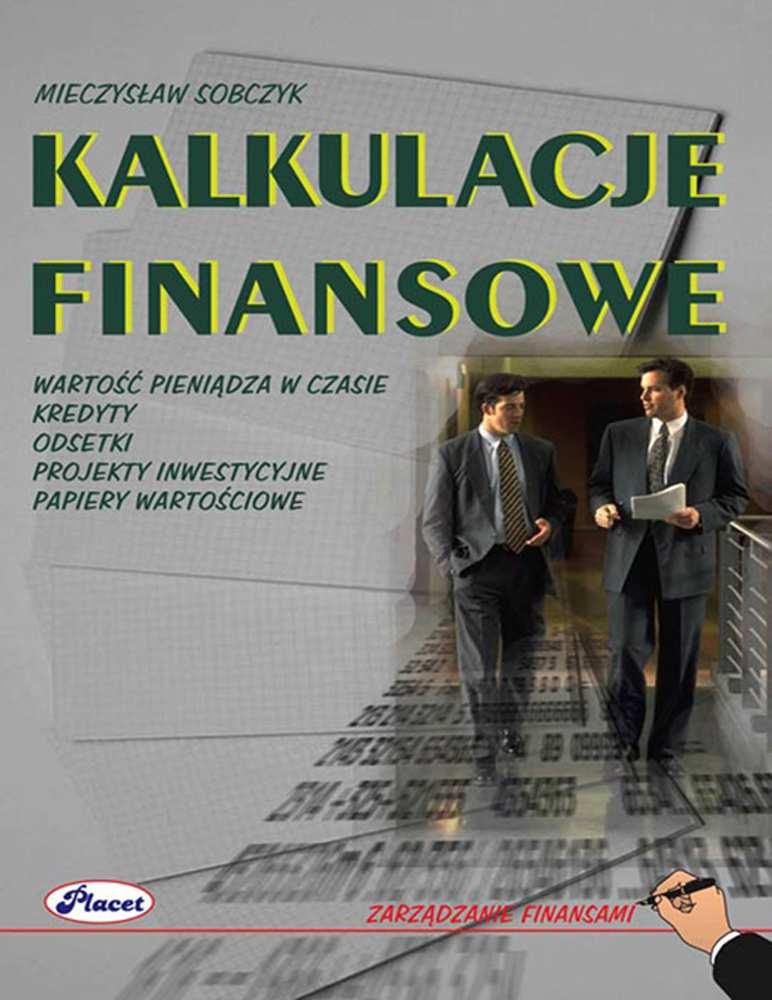Kalkulacje finansowe - Ebook (Książka PDF) do pobrania w formacie PDF