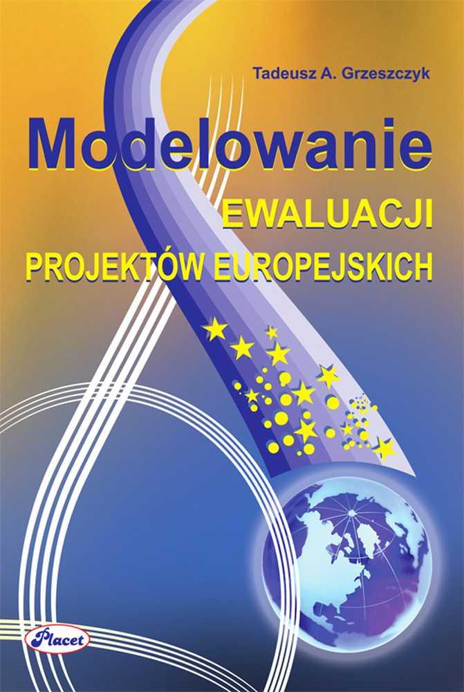 Modelowanie ewaluacji projektów europejskich - Ebook (Książka PDF) do pobrania w formacie PDF