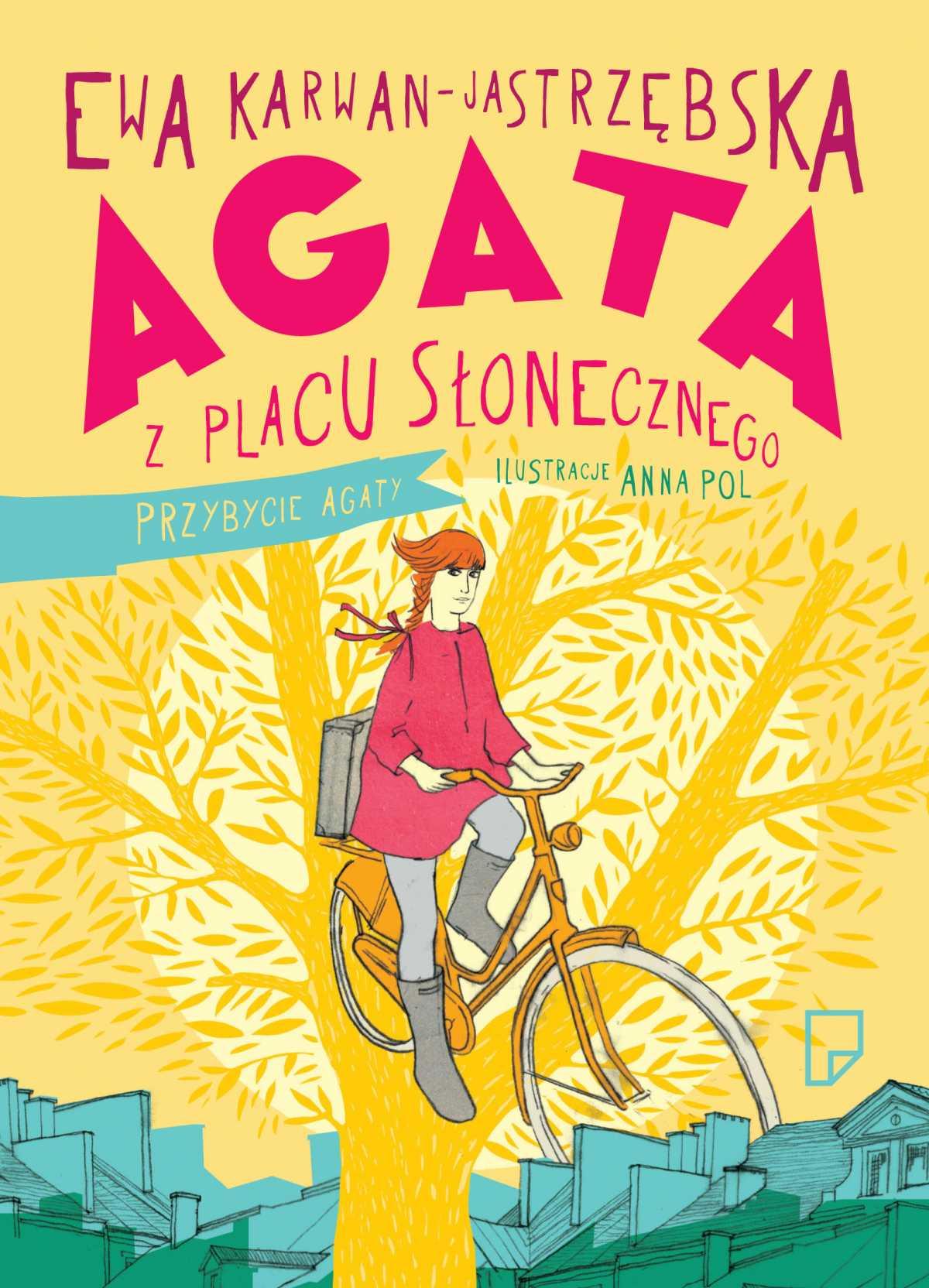 Agata z Placu Słonecznego. Wersja z autografem autorki - Ebook (Książka na Kindle) do pobrania w formacie MOBI