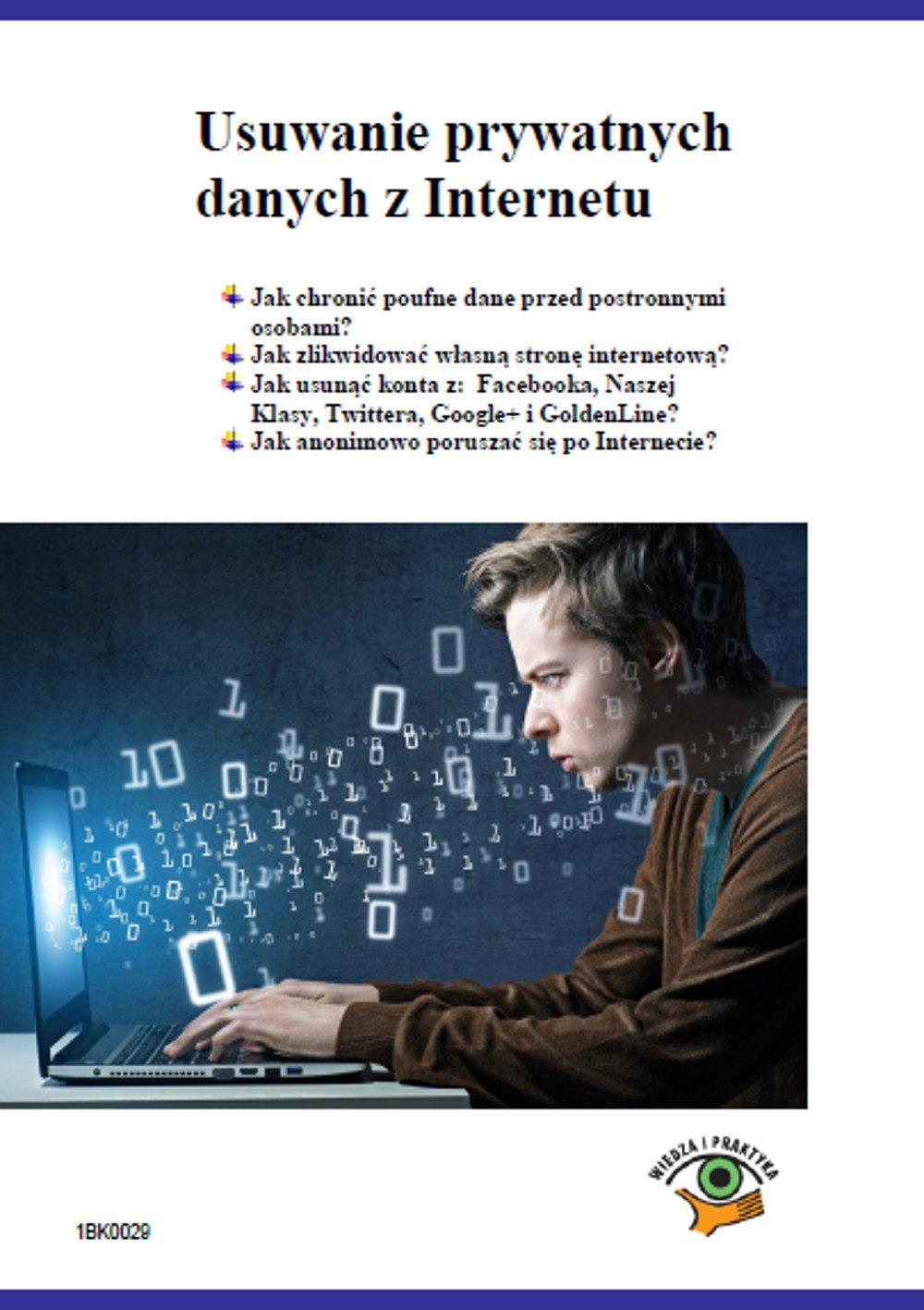 Usuwanie prywatnych danych z Internetu - Ebook (Książka PDF) do pobrania w formacie PDF
