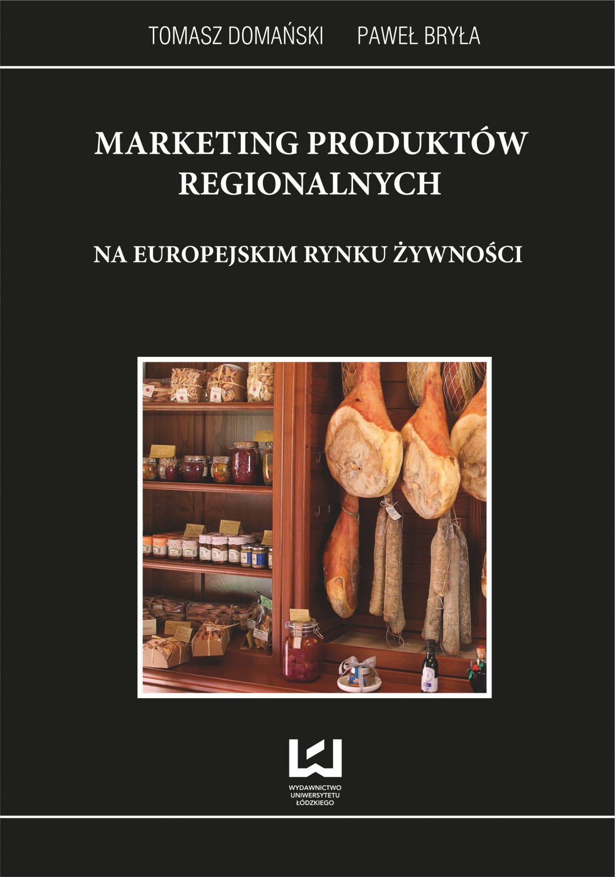 Marketing produktów regionalnych na europejskim rynku żywności - Ebook (Książka PDF) do pobrania w formacie PDF