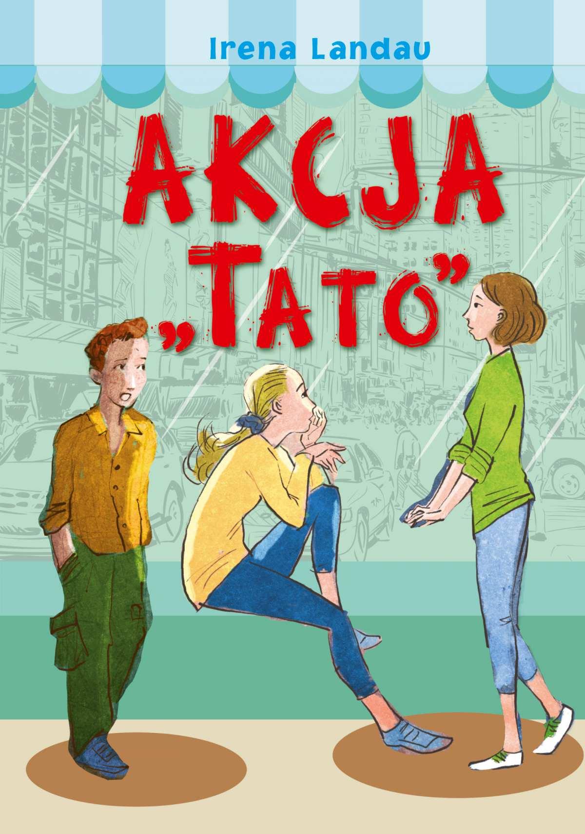 """Akcja """"Tato"""" - Ebook (Książka na Kindle) do pobrania w formacie MOBI"""