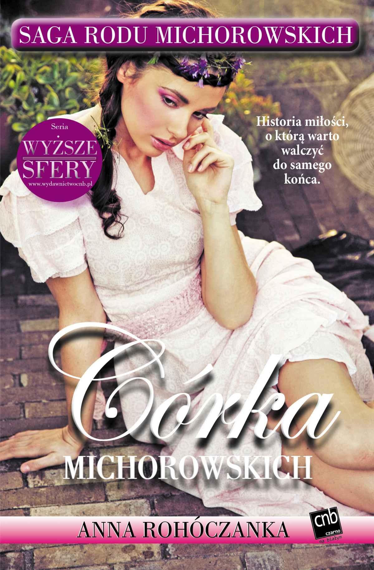 Córka Michorowskich - Ebook (Książka na Kindle) do pobrania w formacie MOBI