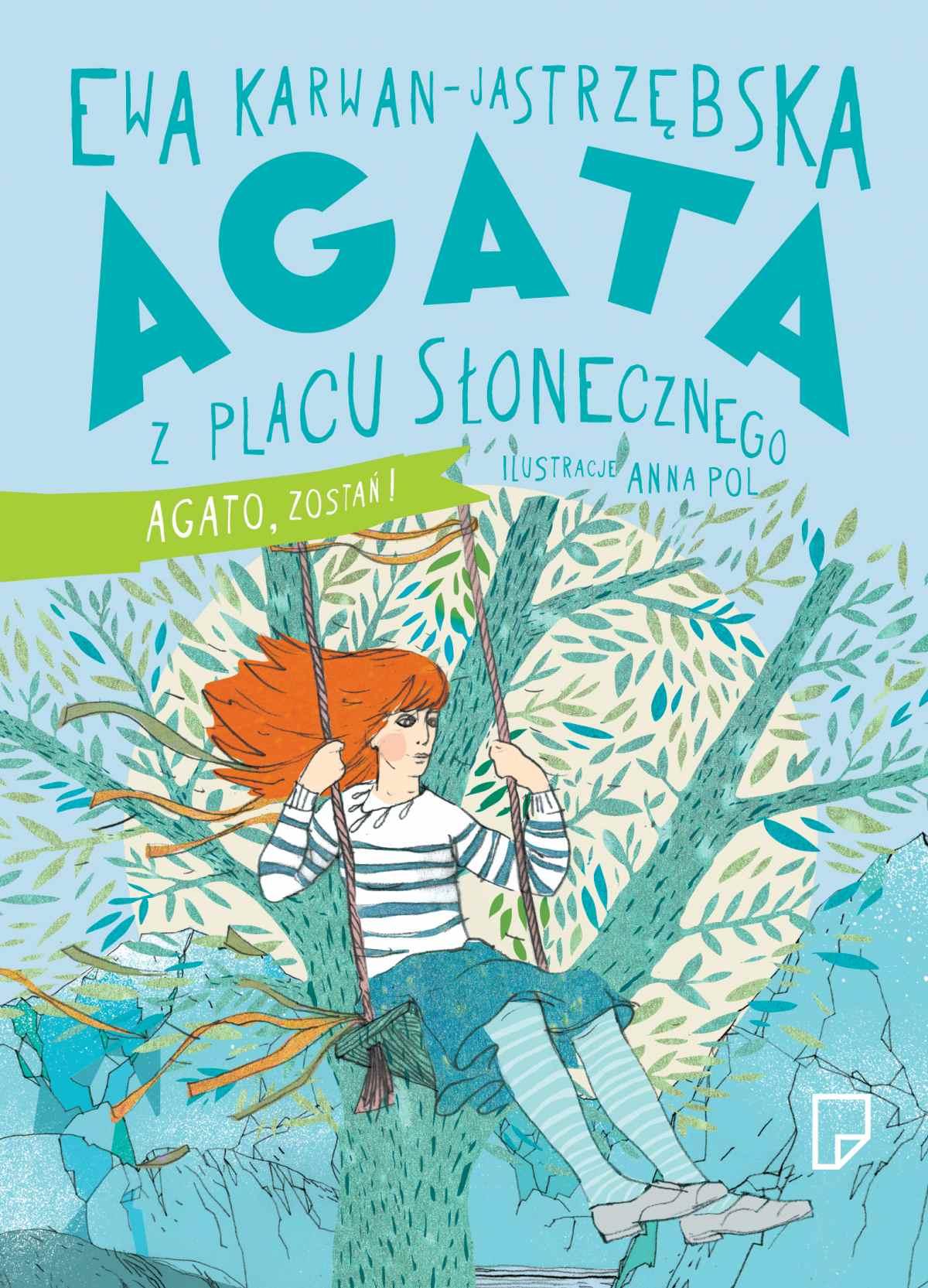 Agata z Placu Słonecznego. Agato, zostań! Wersja z autografem autorki - Ebook (Książka na Kindle) do pobrania w formacie MOBI