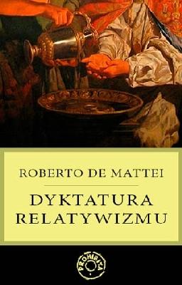 Dyktatura relatywizmu - Ebook (Książka na Kindle) do pobrania w formacie MOBI