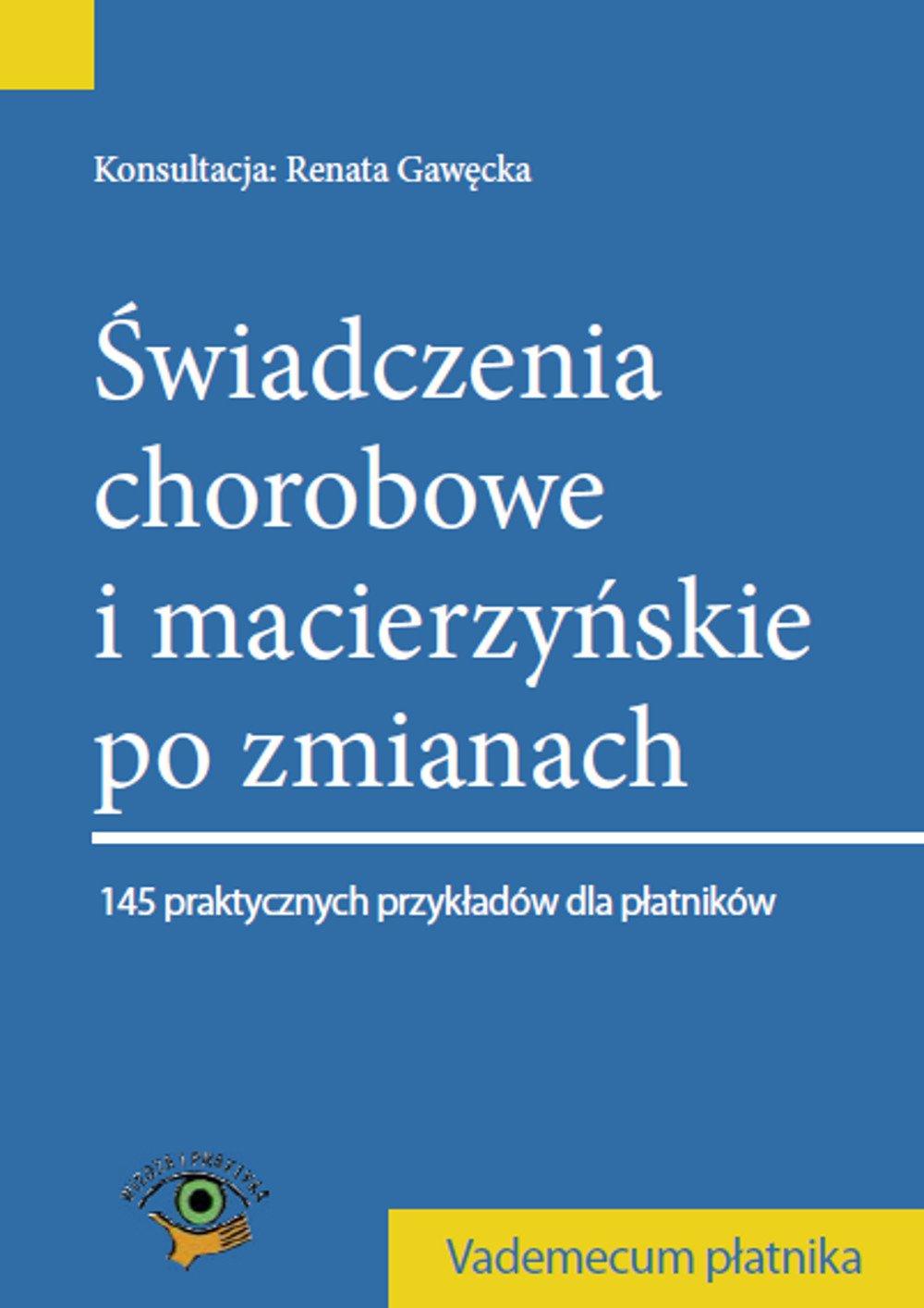Świadczenia chorobowe i macierzyńskie po zmianach 2014 - Ebook (Książka na Kindle) do pobrania w formacie MOBI