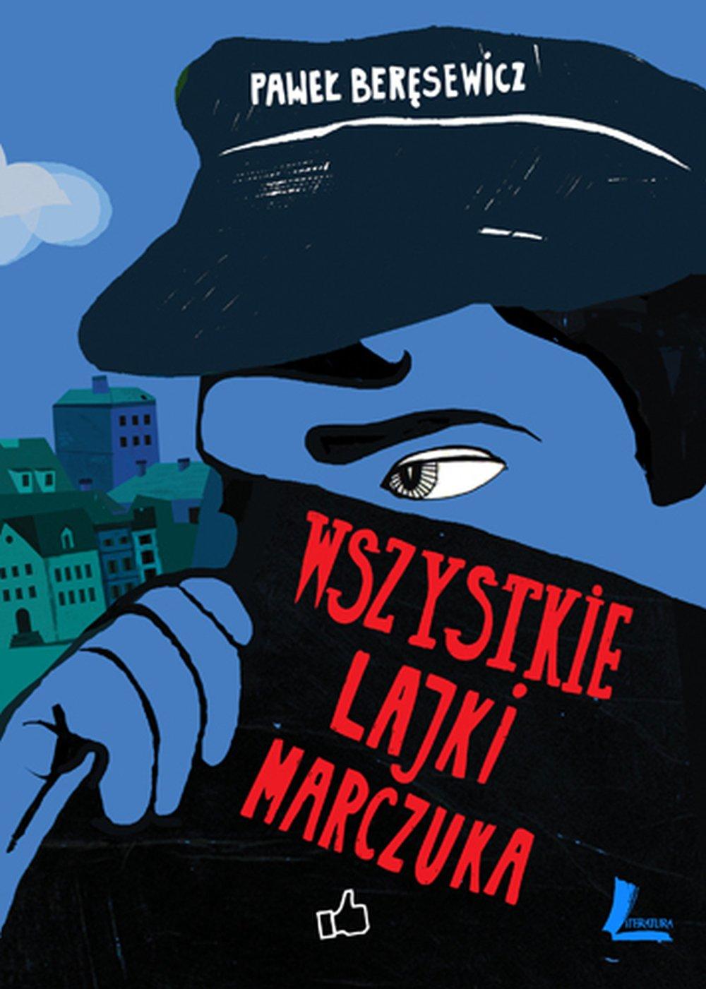 Wszystkie lajki Marczuka - Ebook (Książka na Kindle) do pobrania w formacie MOBI