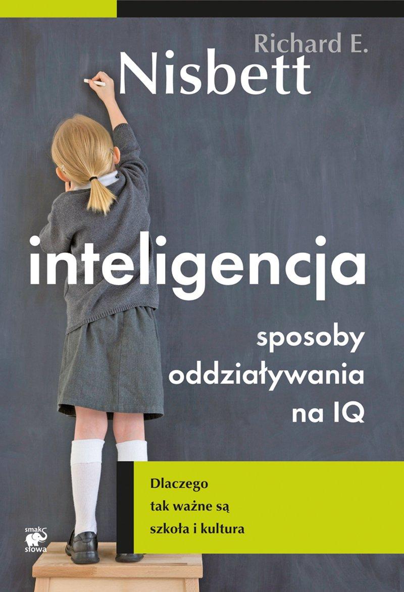 Inteligencja. Sposoby oddziaływania na IQ - Ebook (Książka EPUB) do pobrania w formacie EPUB