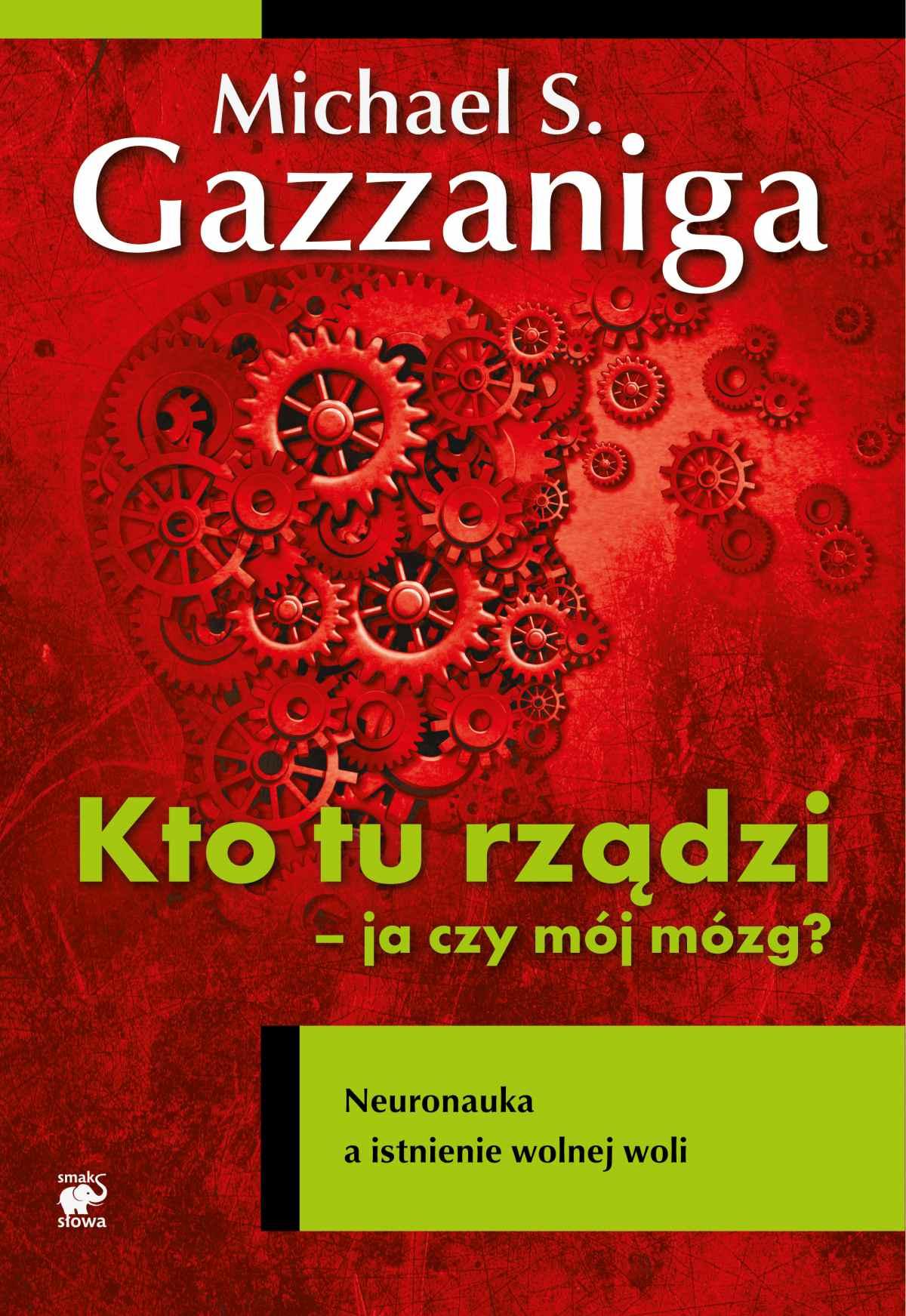 Kto tu rządzi - ja czy mój mózg? - Ebook (Książka na Kindle) do pobrania w formacie MOBI