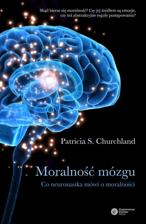 Moralność mózgu - Ebook (Książka EPUB) do pobrania w formacie EPUB