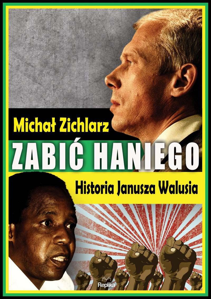Zabić Haniego - Michał Zichlarz